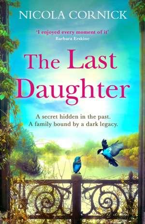 The Last Daughter de Nicola Cornick