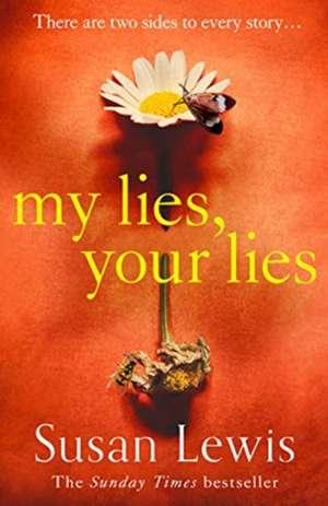 My Lies, Your Lies de Susan Lewis