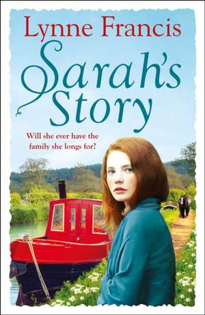 Sarah's Story de Lynne Francis