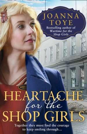 Heartache in Store de Joanna Toye