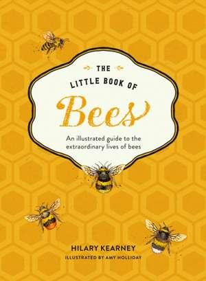 The Little Book of Bees de Hilary Kearney