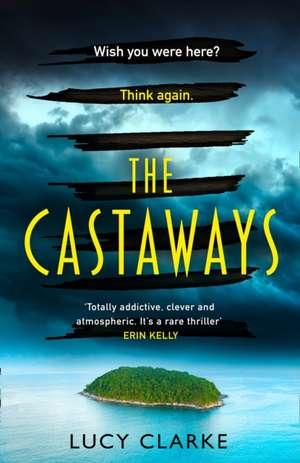 The Castaways de Lucy Clarke