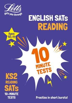 KS2 English Reading SATs 10-Minute Tests de  Letts KS2
