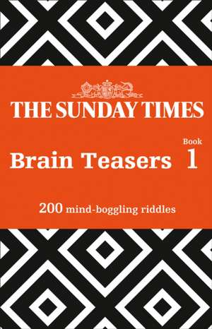 The Sunday Times Brain Teasers Book 1 de  The Times Mind Games