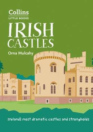 Irish Castles de Orna Mulcahy