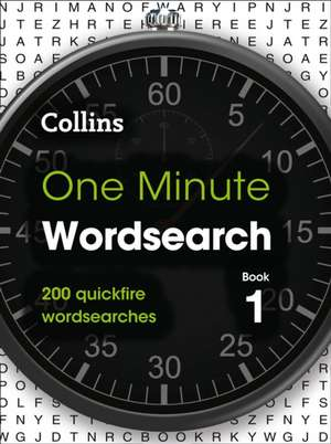 Collins One Minute Wordsearch Book 1 de Collins Puzzles