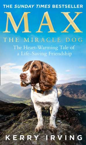 Max the Miracle Dog de Kerry Irving