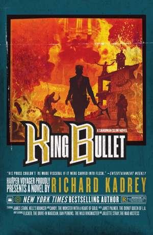 King Bullet de Richard Kadrey