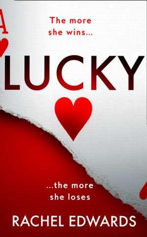 Edwards, R: Lucky de Rachel Edwards