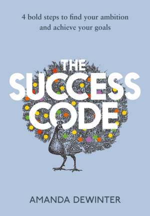 Dewinter, A: The Success Code de Amanda Dewinter