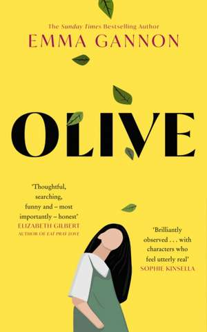 Olive: She knows what she wants. Doesn't she? de Emma Gannon