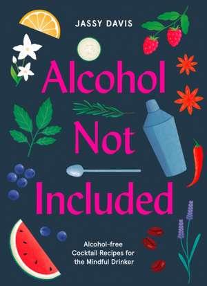 Davis, J: Alcohol Not Included imagine