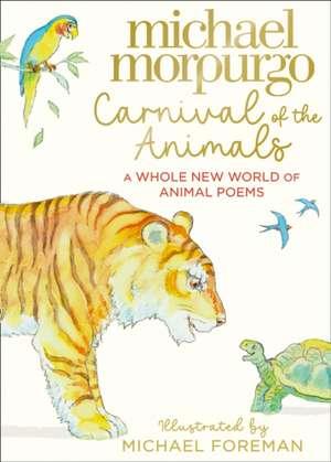 Carnival of the Animals de Michael Morpurgo