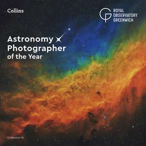 Astronomy Photographer of the Year: Collection 10 de Collins Astronomy