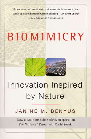 Biomimicry: Innovation Inspired by Nature de Janine M Benyus
