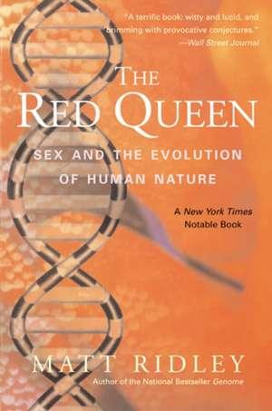 The Red Queen: Sex and the Evolution of Human Nature de Matt Ridley