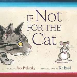 If Not for the Cat de Jack Prelutsky