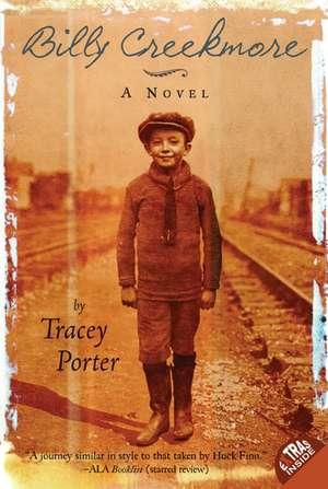 Billy Creekmore: A Novel de Tracey Porter