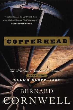 Copperhead: The Nathaniel Starbuck Chronicles: Book Two de Bernard Cornwell