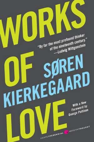 Works of Love de Soren Kierkegaard