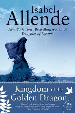 Kingdom of the Golden Dragon de Isabel Allende