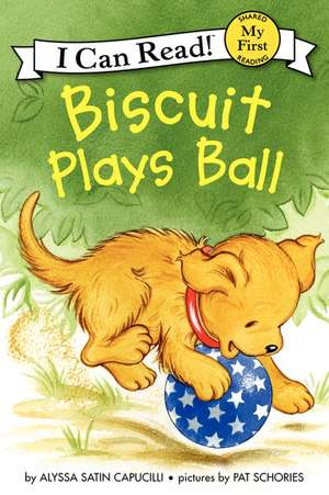 Biscuit Plays Ball de Alyssa Satin Capucilli