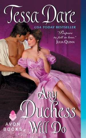 Any Duchess Will Do de Tessa Dare