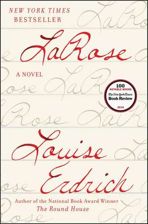 LaRose: A Novel de Louise Erdrich