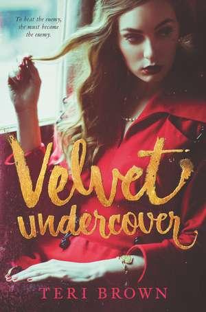 Velvet Undercover de Teri Brown
