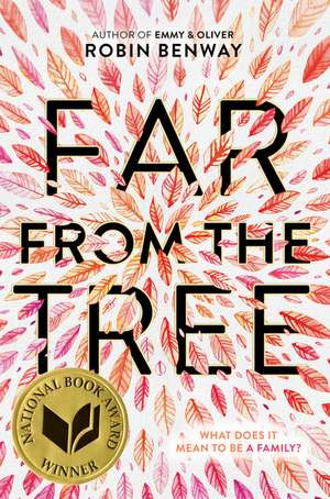 Far from the Tree de Robin Benway