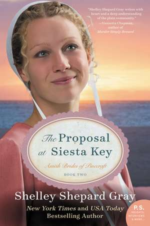 The Proposal at Siesta Key: Amish Brides of Pinecraft, Book Two de Shelley Shepard Gray