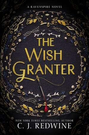 The Wish Granter de C. J. Redwine