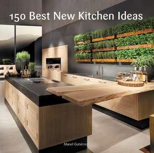 150 Best New Kitchen Ideas de Manel Gutierrez
