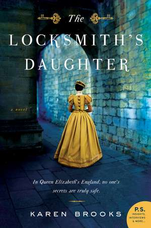 The Locksmith's Daughter: A Novel de Karen Brooks