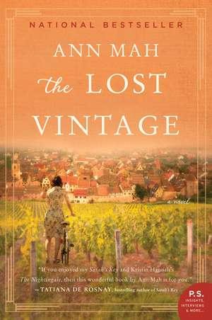 The Lost Vintage: A Novel de Ann Mah