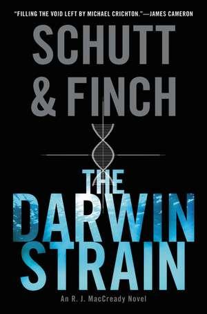 The Darwin Strain: An R. J. MacCready Novel de Bill Schutt