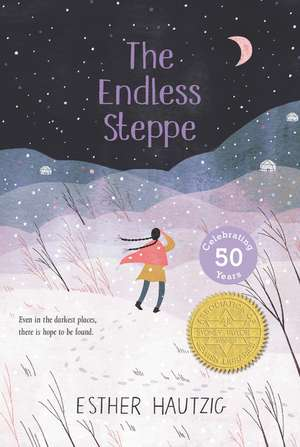 The Endless Steppe: Growing Up in Siberia de Esther Hautzig