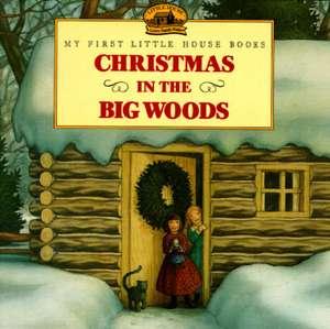Christmas in the Big Woods de Laura Ingalls Wilder