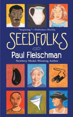 Seedfolks de Paul Fleischman