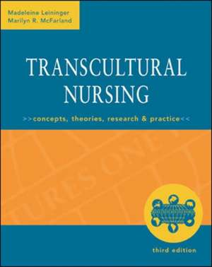 Transcultural Nursing: Concepts, Theories, Research & Practice, Third Edition