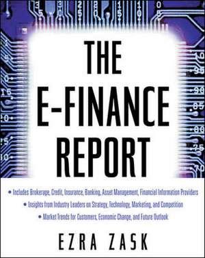 The E-Finance Report de Ezra Zask