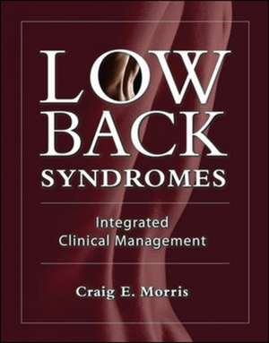 Low Back Syndromes: Integrated Clinical Management