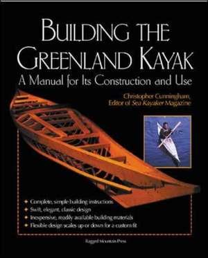 Building the Greenland Kayak de Christopher Cunningham