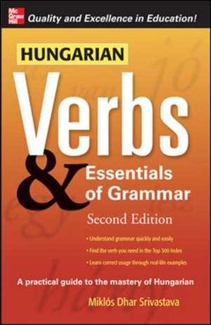 Hungarian Verbs & Essentials of Grammar