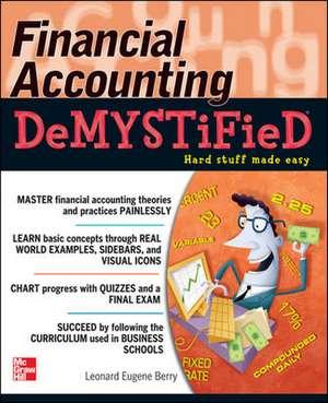 Financial Accounting DeMYSTiFieD de Leonard Eugene Berry