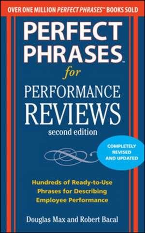 Perfect Phrases for Performance Reviews 2/E de Douglas Max
