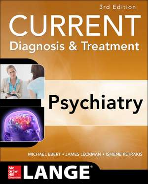 CURRENT Diagnosis & Treatment Psychiatry, Third Edition
