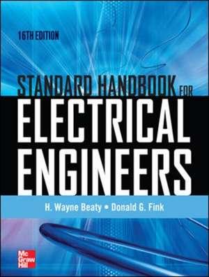 Standard Handbook for Electrical Engineers Sixteenth Edition de H. Wayne Beaty