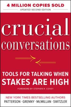 Crucial Conversations : Tools for Talking When Stakes Are High, Second Edition de Kerry Patterson