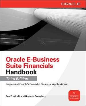 Oracle E-Business Suite Financials Handbook 3/E de Ben Prusinski